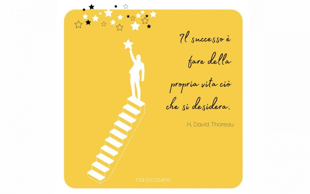 Il successo è fare ciò che si desidera